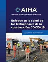 Focus on Construction Health COVID-19 (Spanish Version)