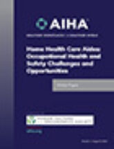 Home Health Care Aides - Occupational Health and Safety Challenges and Opportunities