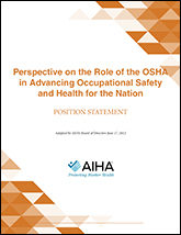 Perspective on the Role of the OSHA in Advancing Occupational Safety and Health for the Nation